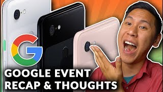 the-pixel-3-xl-made-by-google-event-what-s-new-my-thoughts