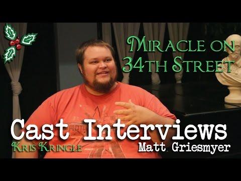 Miracle on 34th Street Cast Interviews: Matt Griesmyer