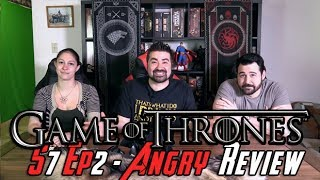 Game Of Thrones Season 7 Episode 2 - Angry Review!
