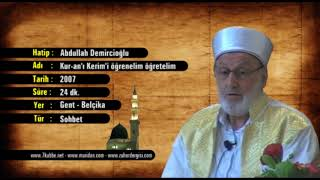 Abdullah Demircioğlu - Kuanı Kerimi öğrenelim öğretelim 15.03.2019