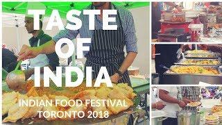 Taste of India food festival | Indian food fest 2018 Toronto Canada