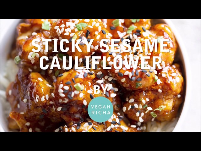 STICKY SESAME CAULIFLOWER - Gluten-free | Vegan Richa Recipes