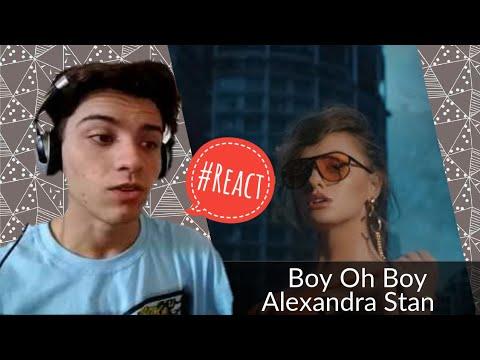 Alexandra Stan - Boy Oh Boy | Reação / Reaction