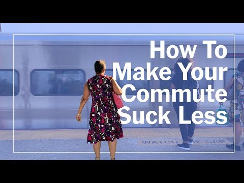 How to Make Your Commute Suck Less