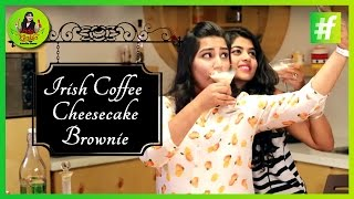 How To Make Irish Coffee Cream Cheesecake Brownie | Amrita Rana