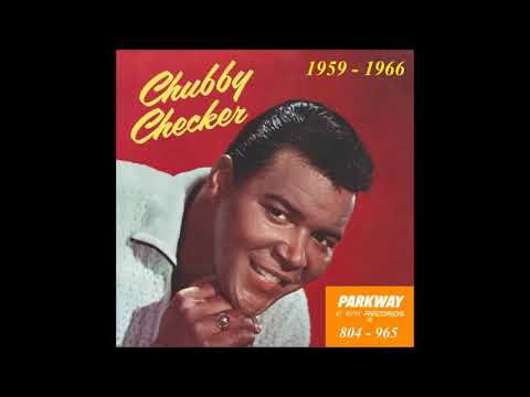 Chubby Checker - Parkway 45 RPM Records - 1959 - 1966