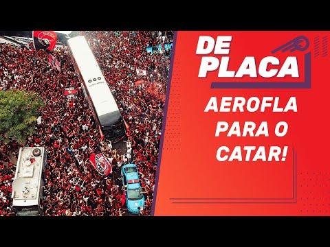FLAMENGO embarca para o MUNDIAL no CATAR; SAMPAOLI mais próximo do PALMEIRAS? | De Placa (13/12/19)