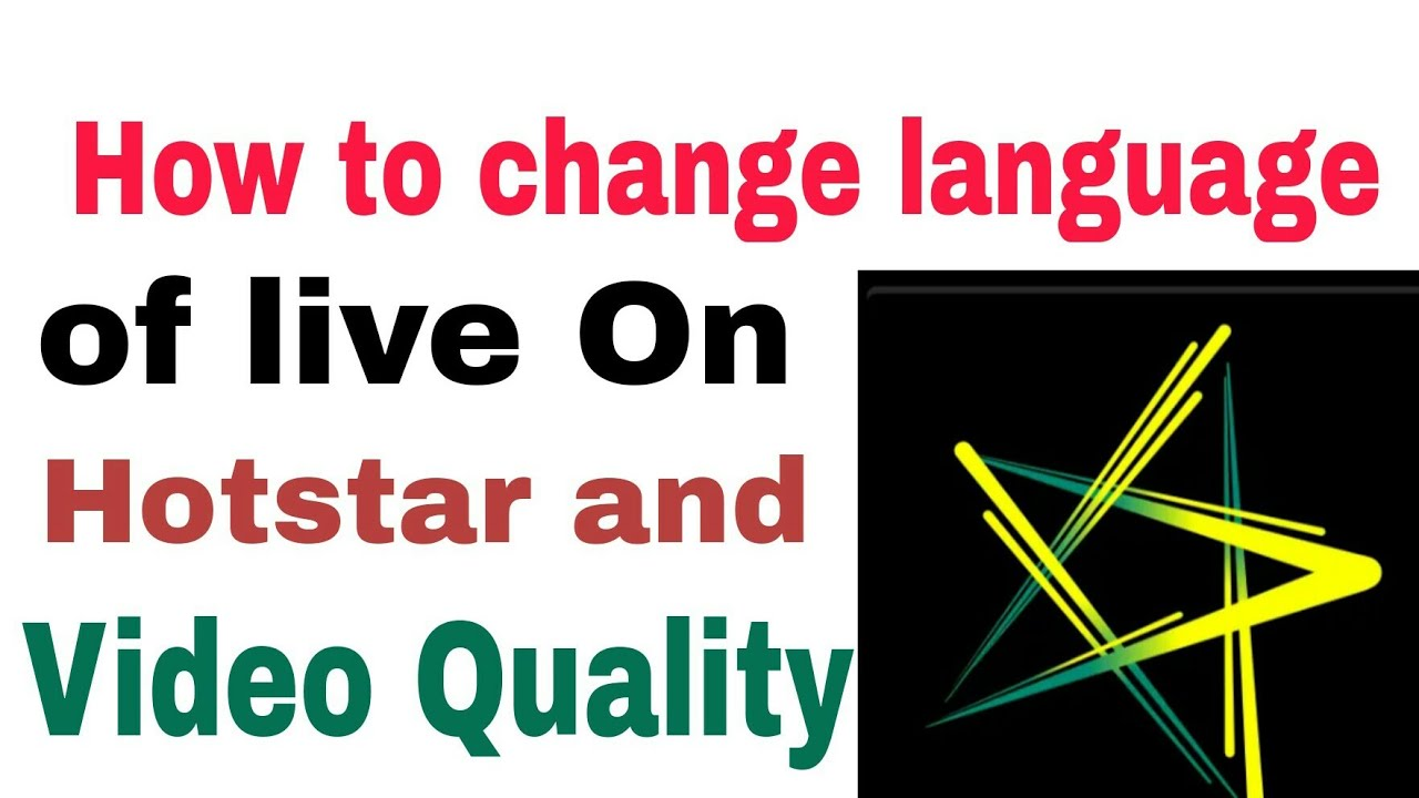 Hotstar How to Change Language On Live And Video Quality by Technical Ishfaq