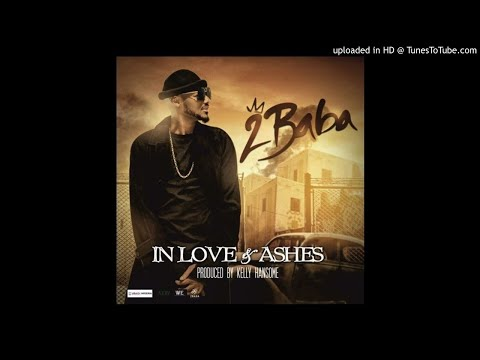 2Baba - In Love And Ashes (Official Audio)