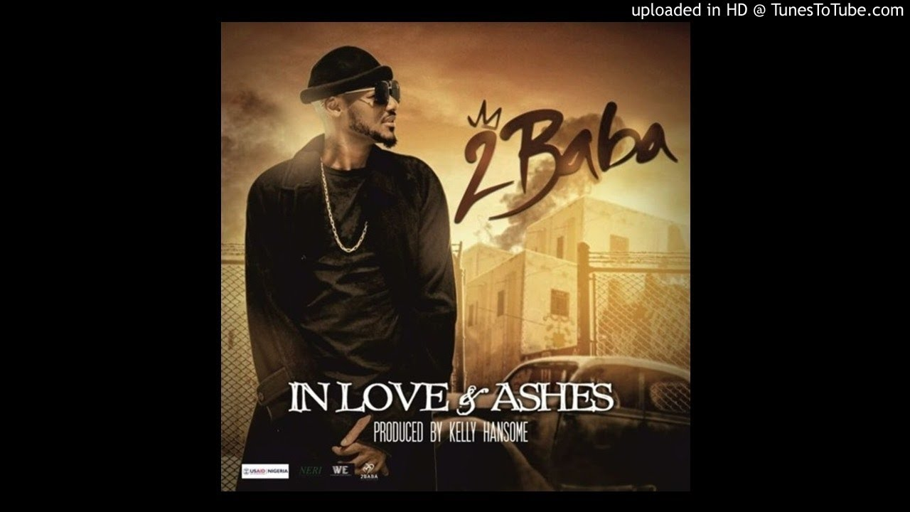 Download 2Baba - In Love And Ashes (Official Audio)