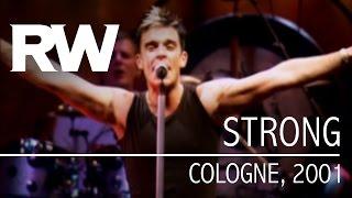 Video Robbie Williams | Strong | Live In Cologne 2001 download MP3, 3GP, MP4, WEBM, AVI, FLV Juli 2018