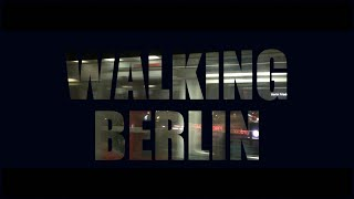 Walking Berlin