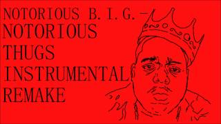 Notorious B.I.G. - Notorious Thugs - Instrumental Remake (FL Studio 11)
