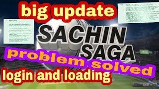 Big update!! Sachin saga cricket champion👍 login problem solved👌 loading problem solved 😊😊