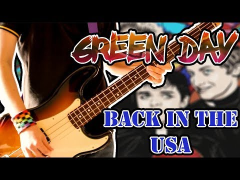 Green Day - Back In The USA Bass Cover 1080P
