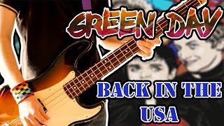 Green Day Back In The USA Bass Cover 1080P