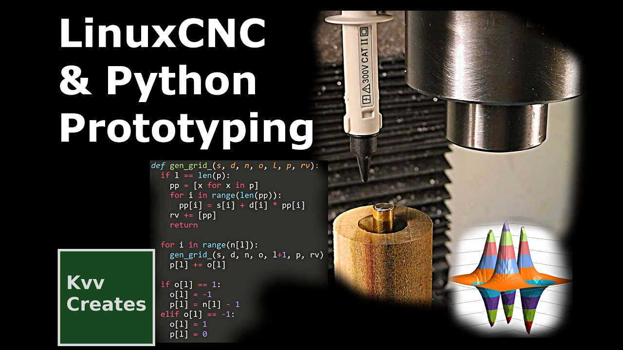 Python control of LinuxCNC for prototyping machines and