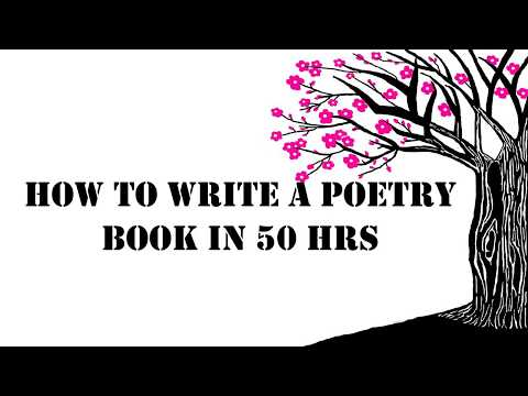How to write a poetry book in 50 hrs
