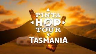 [PINTA HOP TOUR] Tasmania
