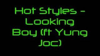 Hot Styles - Looking Boy (ft Yung Joc)