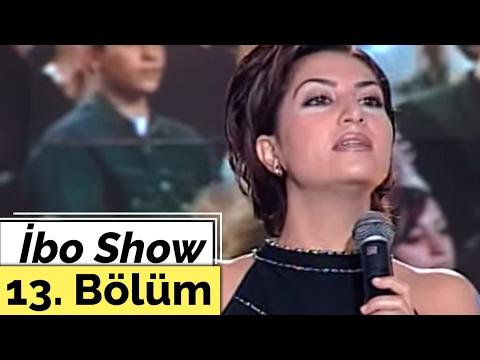 Ebru Yaşar - Atilla Taş - Serap Acar - İbo Show - 13. Bölüm (2000)
