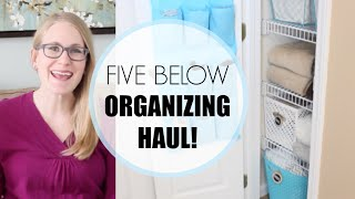 Five Below Organizing Haul! | $5 and Under