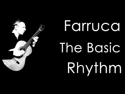 Farruca: The Basic Compas, Flamenco Guitar