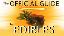 The Official Guide To Edibles