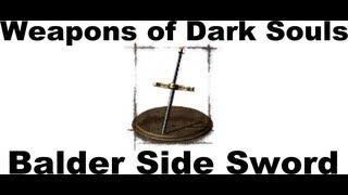 Weapons of Dark Souls: Balder Side Sword