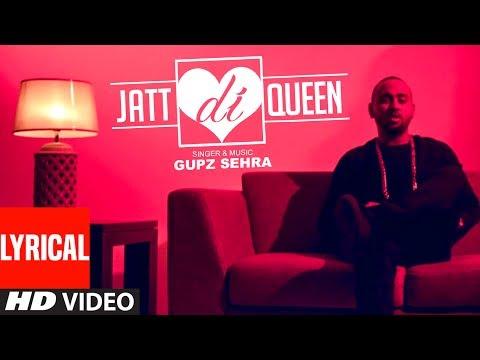 JATT DI QUEEN (Lyrical) - Gupz Sehra Feat. Sara Gurpal | Latest Punjabi Songs 2017