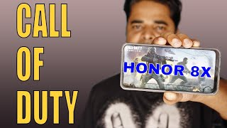Playing Call Of Duty On HONOR 8X | HONOR 8X Performance | Graphics - HINDI