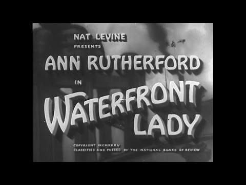 Waterfront Lady (1935) CRIME DRAMA