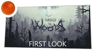 First Look - Through the Woods - Xbox One