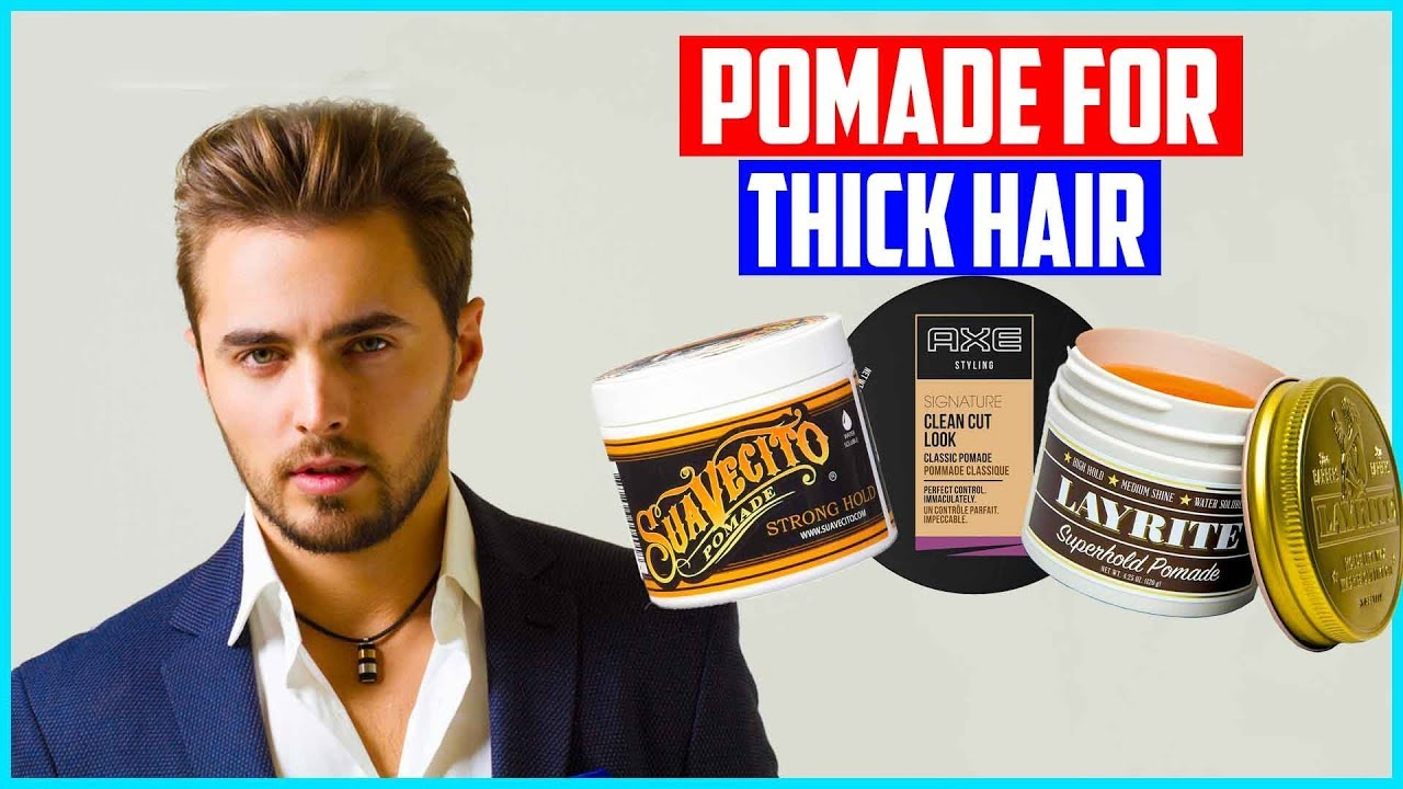 Top 5 Best Pomade For Thick Hair 2019 Youtube
