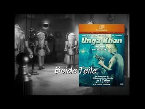 UNGA KHAN - Der Herr von Atlantis (1936) Teil 1+2