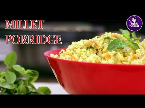 Millet Porridge | Easy Millet Breakfast With Mixed Vegetables | Siridhanya Recipes