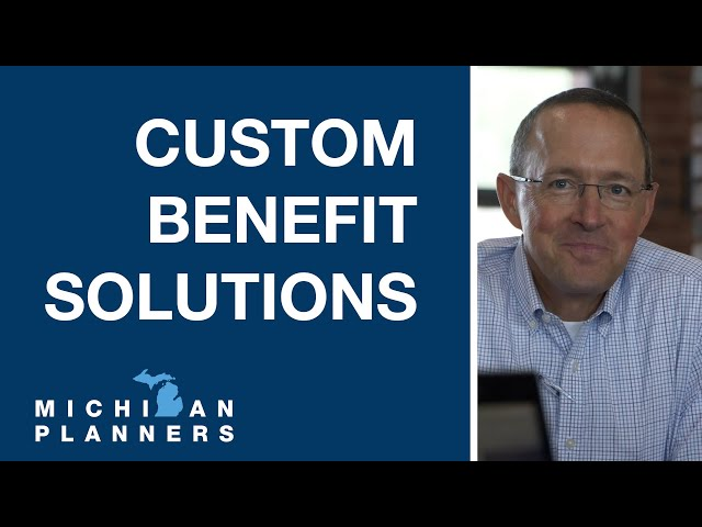 Customized Benefit Solutions - Michael DiLorenzo   Michigan Planners