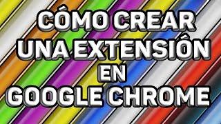 Cómo CREAR una EXTENSIÓN en GOOGLE CHROME! Programación en HTML, CSS, JavaScript y JQuery