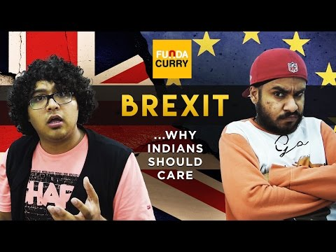 Funda Curry | BREXIT... why Indians should care