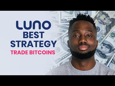 How I Make Money Trading Bitcoins On Luno - Easy Strategy