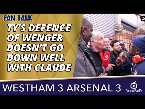 TY's Defence Of Wenger Doesn't Go Down Well With Claude | West Ham 3 Arsenal 3