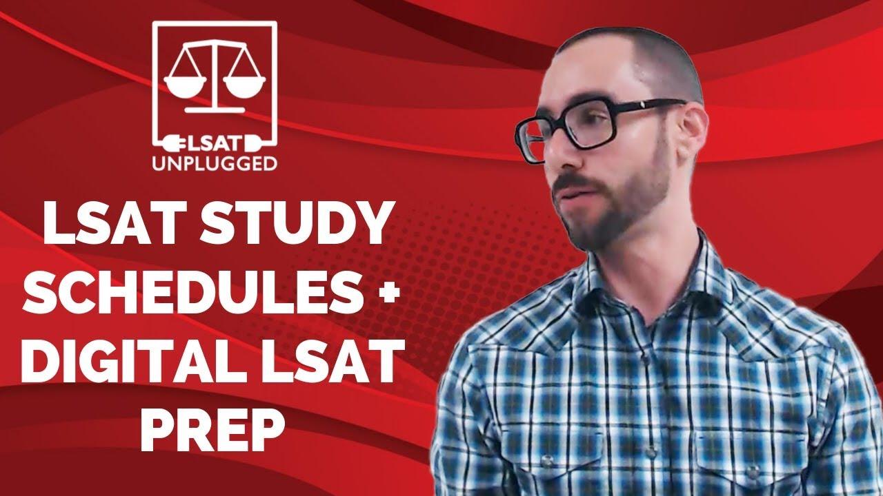 LSAT Prep Class on LSAT Study Schedules + Digital LSAT ...