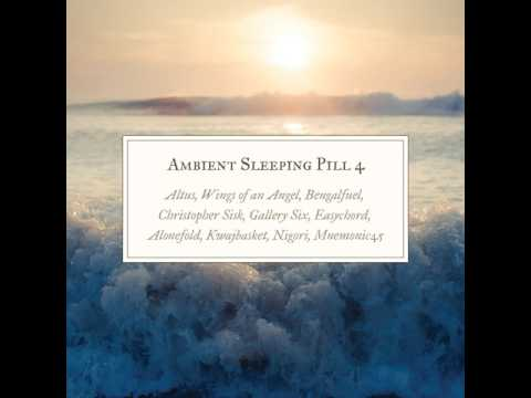 Ambient Sleeping Pill 4 - 07 - Alonefold - Tidal Sky Drift
