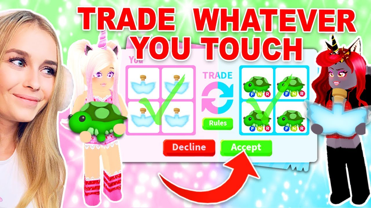 Trading Everything We Touch In Adopt Me Roblox Youtube