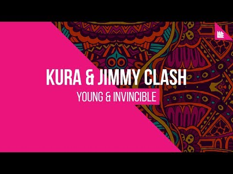KURA & Jimmy Clash - Young & Invincible