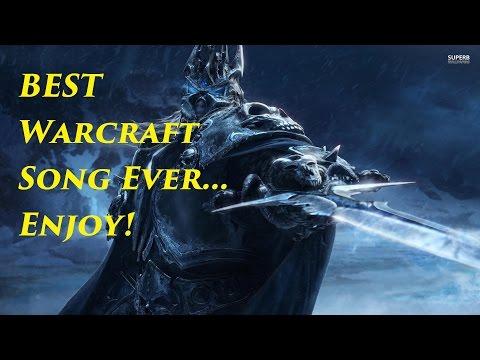 Best Warcraft Song Ever -
