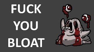 Fuck you BLOAT!!!