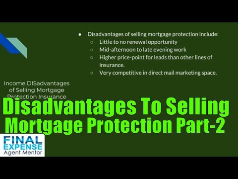 income-disadvantages-of-selling-mortgage-protection-insurance-part-2