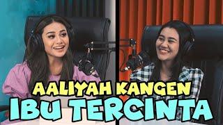 AUREL's TALK #2 - AALIYAH MASSAID KANGEN IBUNDA YANG JAUH DI MATA