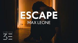 Download Max Leone - Escape (Lyrics)